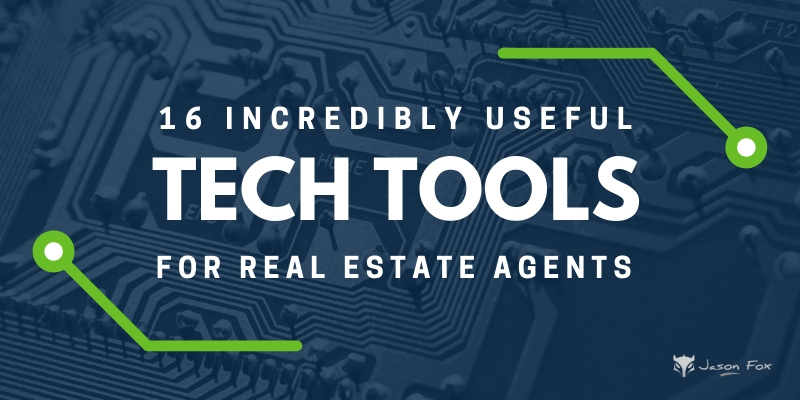 16 incredibly useful tech tools for real estate agents